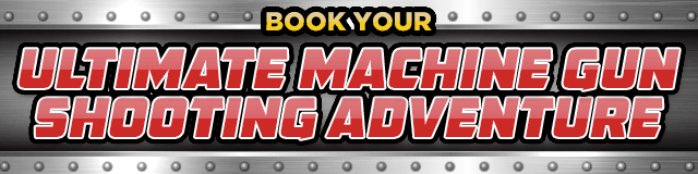 Book your Ultimate Machine Gun Shooting Adventure now!