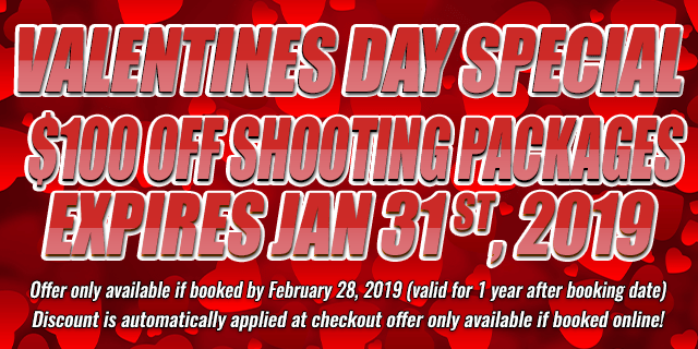 Valentines Day Special $100 OFF Shooting Packages • expires feb 28th, 2019